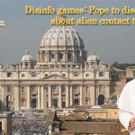 Pope discloses ET life not yet 650