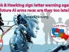 Musk & Hawking sign letter warning against future AI arms race: are they too late?