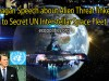 Reagan Speech about Alien Threat linked to Secret UN Interstellar Space Fleet