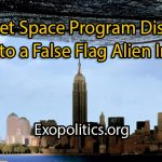 secret-space-program-disclosures-prelude-to-alien-false-flag