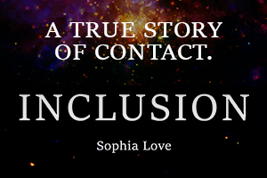 Inclusion - A True Story of Contact