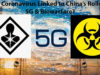 Is the Coronavirus linked to China's Rollout of 5G and Biowarfare?