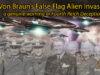 Von Braun's False Flag Alien Invasion – a genuine warning or Fourth Reich deception?