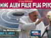 One Week to The Coming Alien False Flag Psyop Webinar