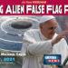 The Coming Alien False Flag Psyop – New Webinar