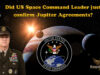 Did US Space Command Leader just confirm Jupiter Agreements?