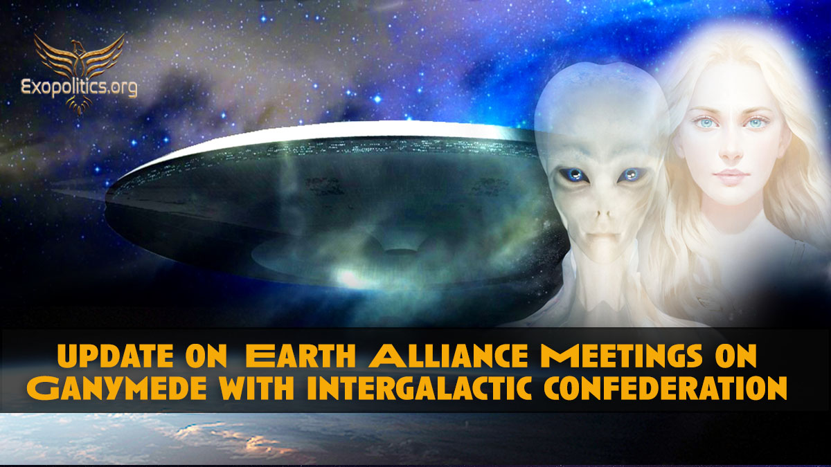 Update on Earth Alliance meetings on Ganymede with Intergalactic Confederation